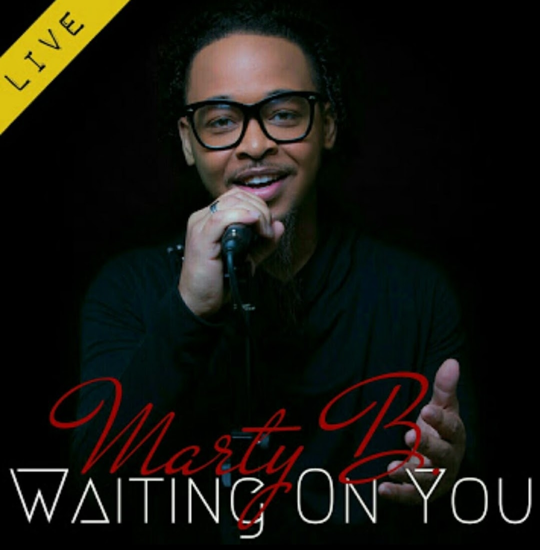 Art for Waiting On You  by Marty B.
