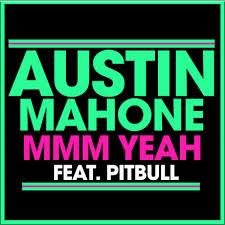 Art for Mmm Yeah ft Pitbull by Austin Mahone