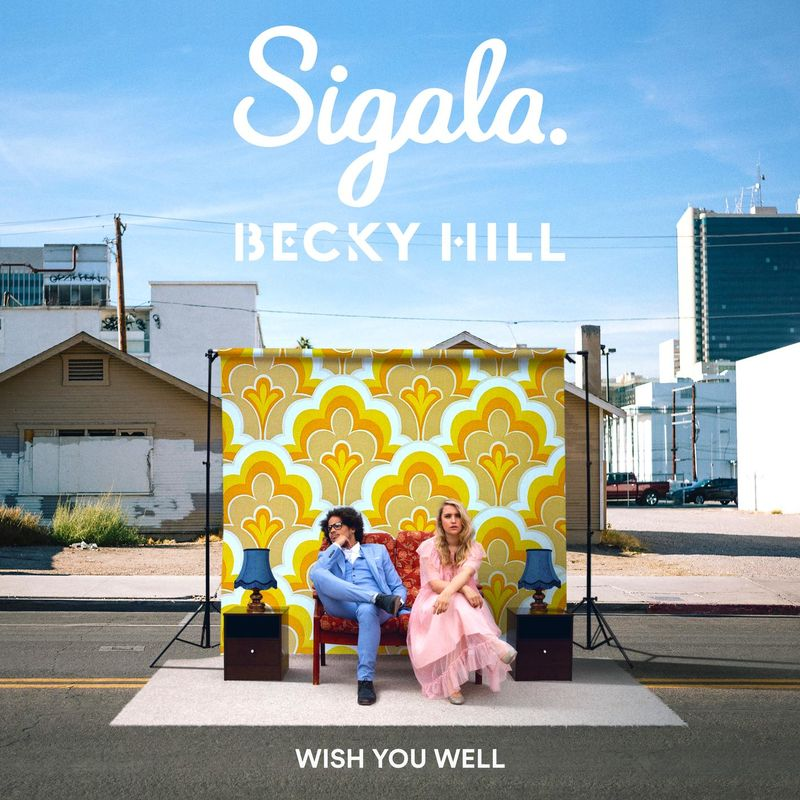 Art for Wish You Well by Sigala, Becky Hill
