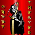 CRYPT THEATER 💀- Look Behind You, You Never Know Who, Or What Is Following You!  logo