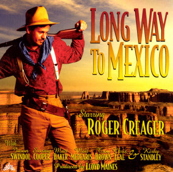 Art for Long Way to Mexico by Roger Creager