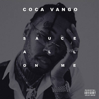 Art for Sauce All On Me by Coca Vango