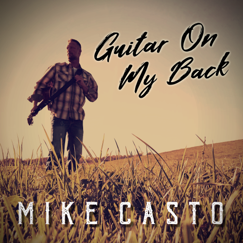 Art for Guitar On My Back by Mike Casto