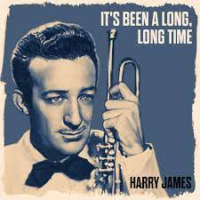 Art for It's Been A Long Long Time by Harry James and His Orchestra