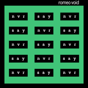 Art for Never Say Never [Explicit] by Romeo Void