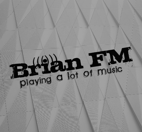 Art for Brian FM - Playing A Lot Of Music  by Brian FM