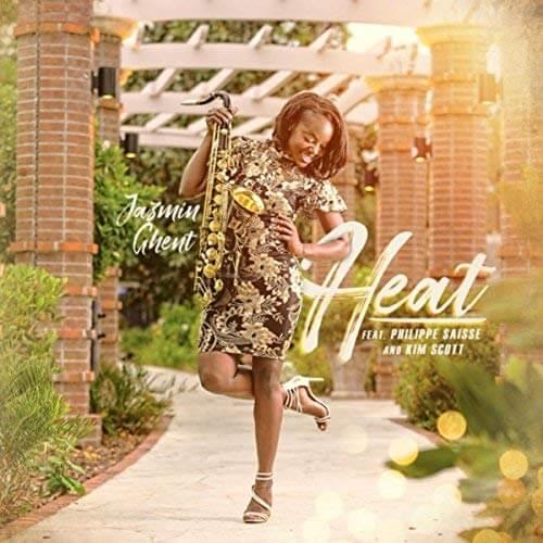 Art for Heat by Jazmin Ghent feat. Philippe Saisse & Kim Scott