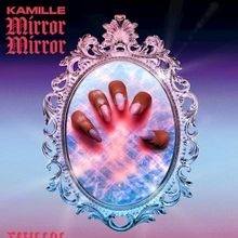 Art for Mirror Mirror (Main)(C) by KAMILLE