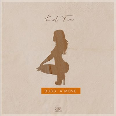 Art for Buss a Move by Kid Tini