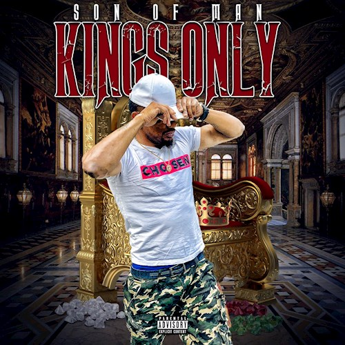 Art for Kings Only (Dirty) by Son Of Man