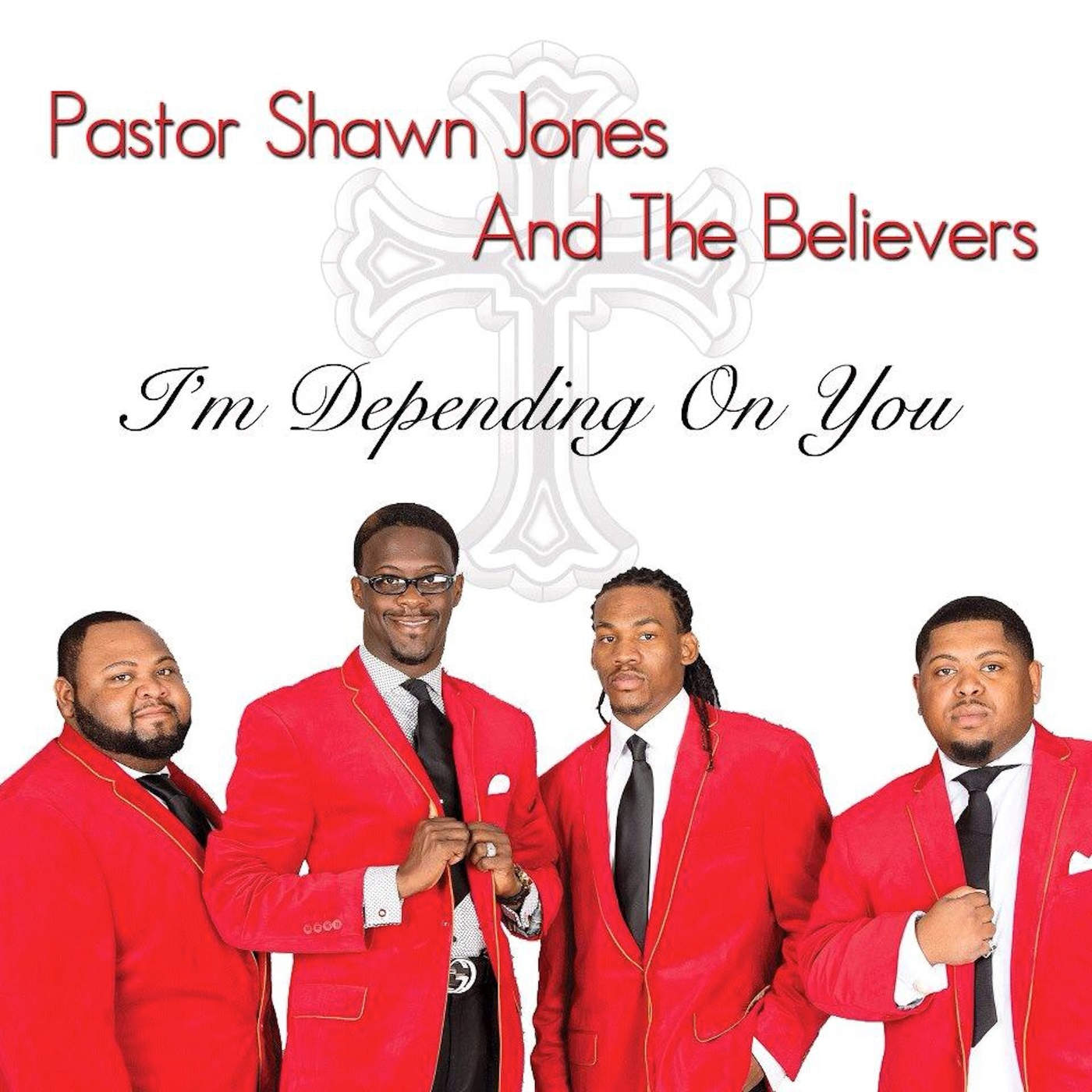 Art for I'm Depending on You by Shawn Jones & the Believers