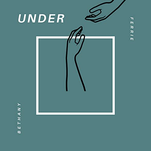 Art for Under by Bethany Ferrie