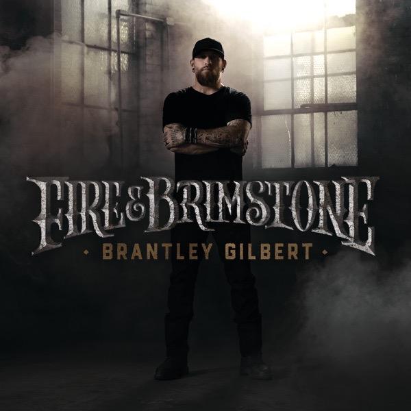 Art for Fire & Brimstone (feat. Jamey Johnson & Alison Krauss) by Brantley Gilbert