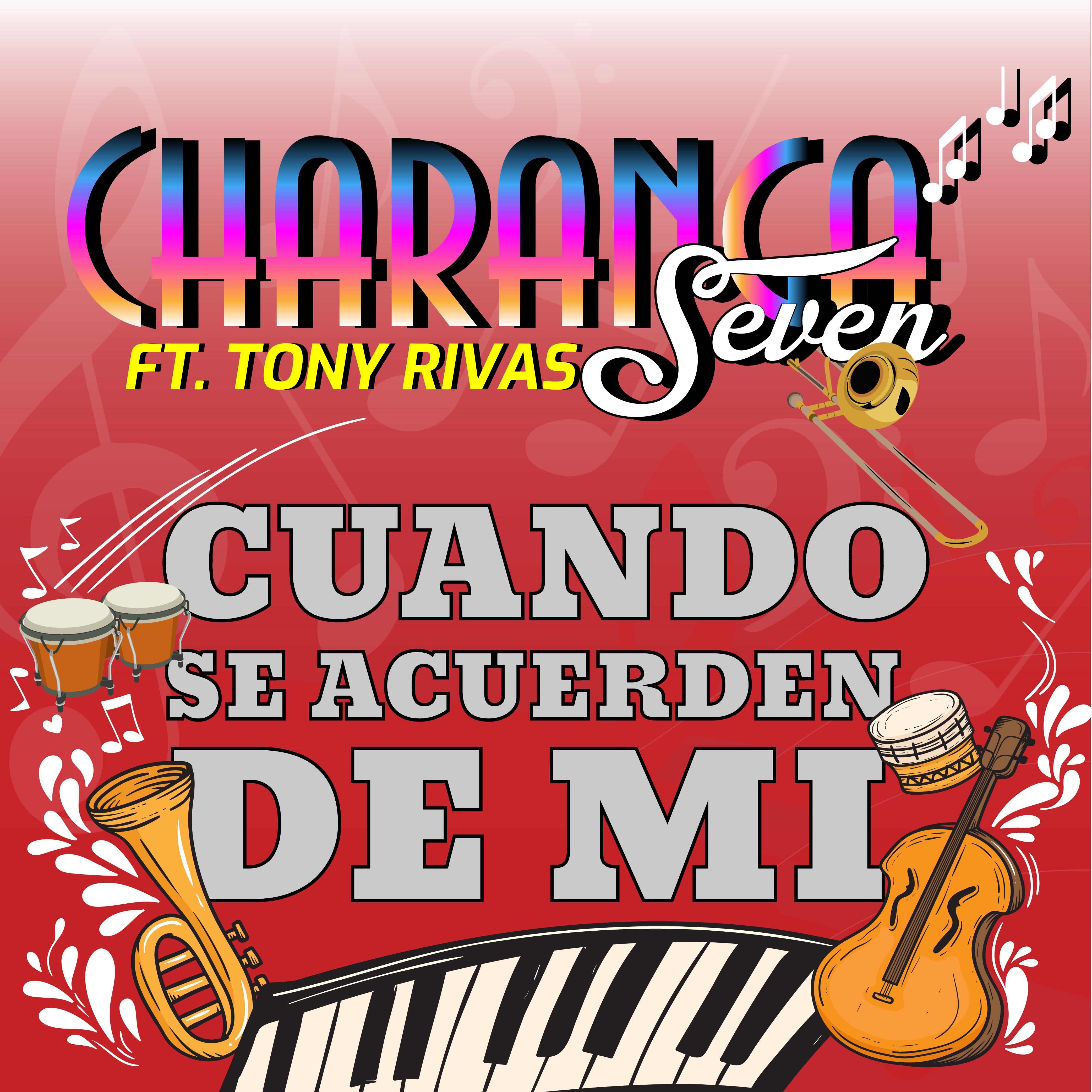 Art for Cuando Se Acuerden de Mi by Charanga Seven Ft. Tony Rivas