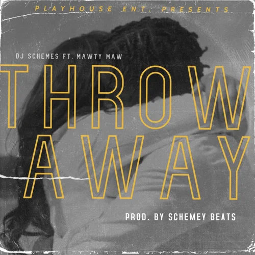 Art for Throw Away (Clean) by Dj Schemes