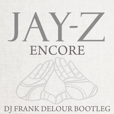 Art for Encore (Frank Delour Fly Together Remix) clean by Jay Z