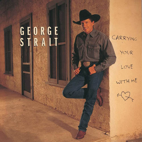 Art for Carrying Your Love With Me by George Strait