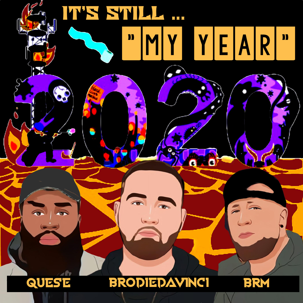 Art for My Year Feat. BRM  Quese Prod. GritzOnThaBeat by BroDiedavinci
