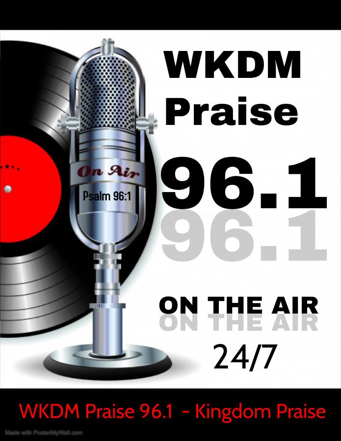 WKDM Praise 96.1 - Kingdom Praise 24/7 logo