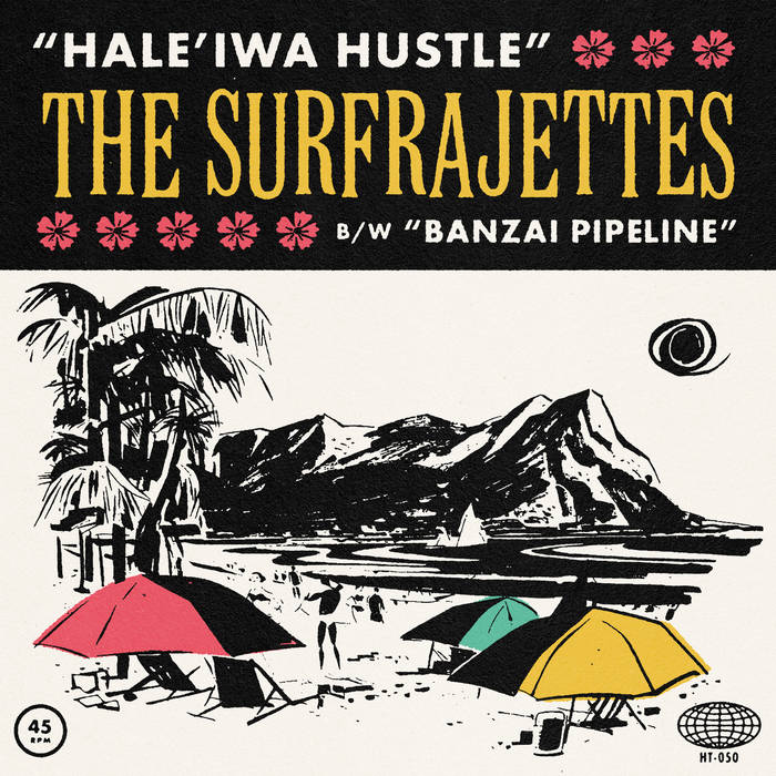 Art for Hale'iwa Hustle by The Surfrajettes