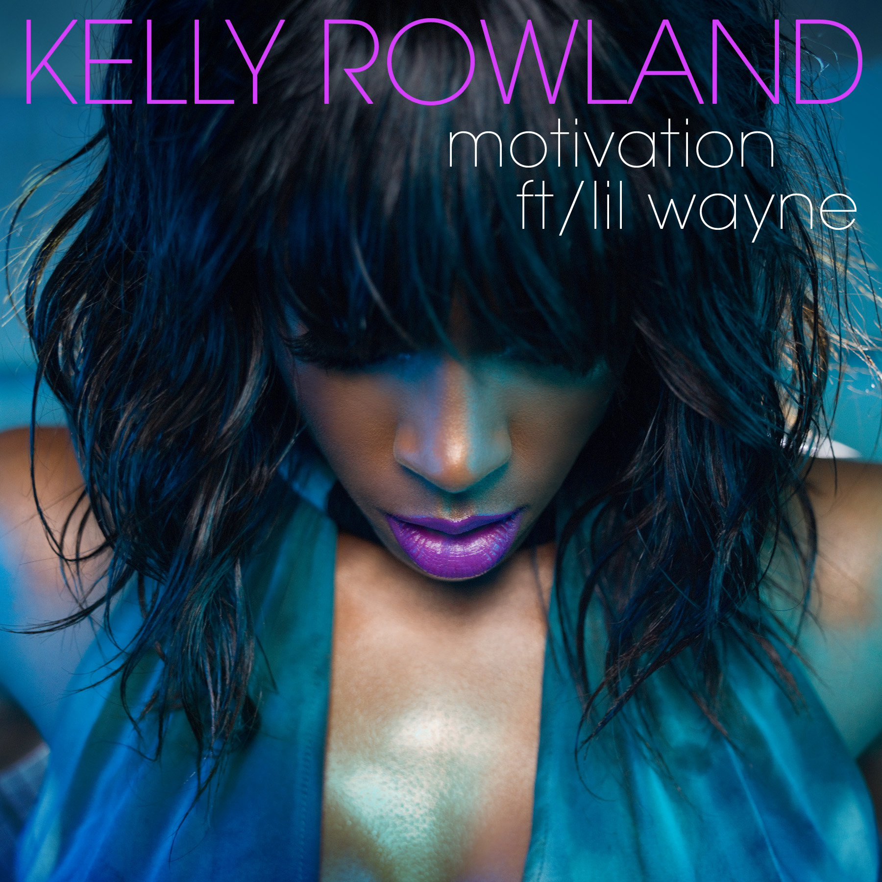Art for Motivation (Clean) by Kelly Rowland ft Lil Wayne