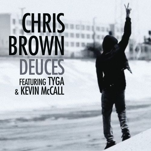 Art for Deuces (Explicit Version) by Chris Brown/Tyga/Kevin McCall