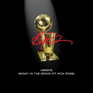 Art for Money In The Grave (Featuring Rick Ross) by Drake
