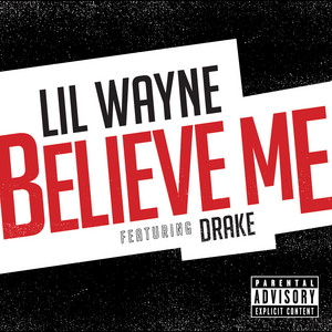Art for Believe Me by Lil Wayne, Drake