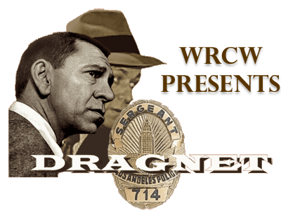 WRCW Presents - DRAGNET 🚨 logo