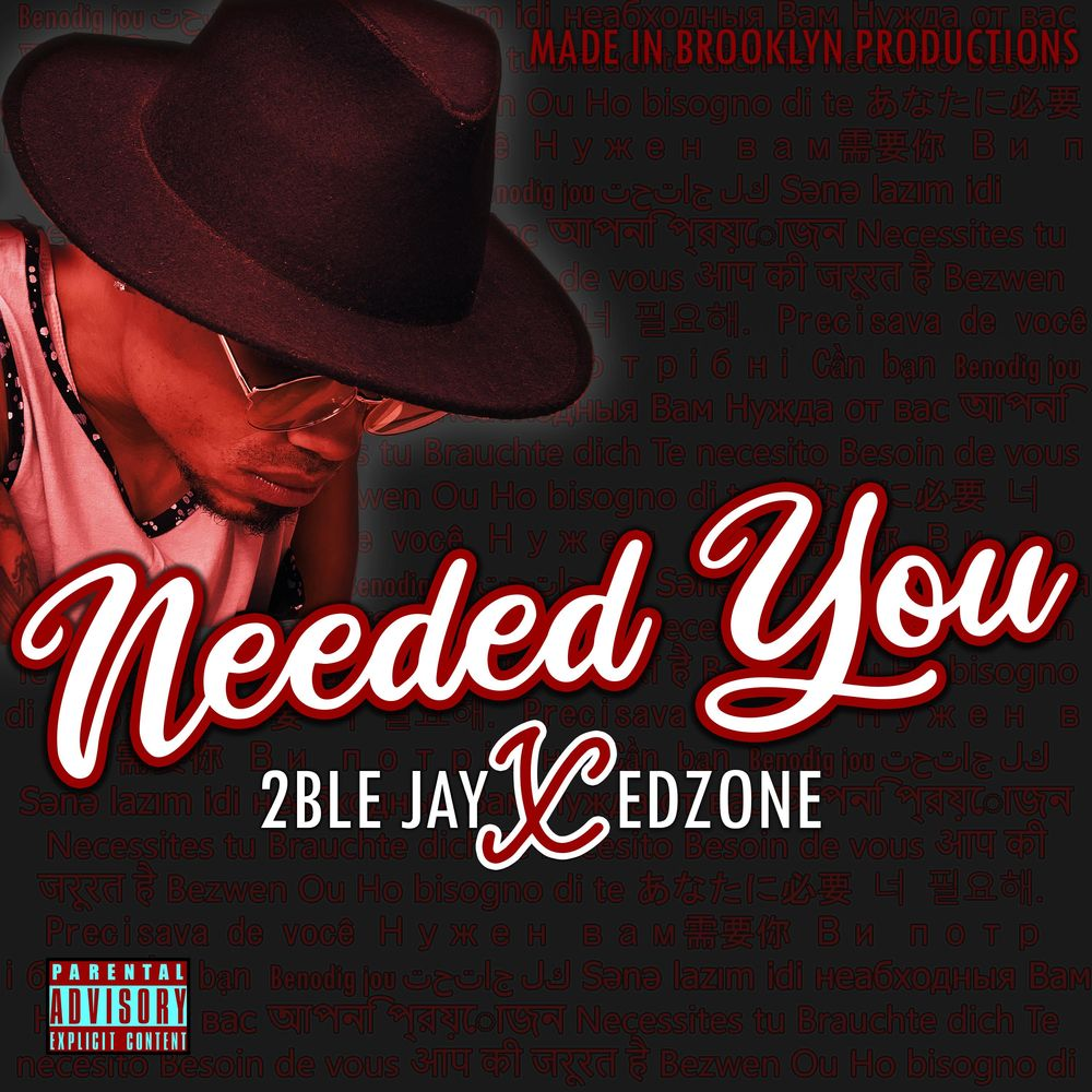Art for Needed You by 2ble Jay