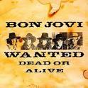 Art for Wanted Dead Or Alive by Bon Jovi
