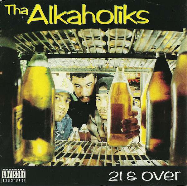 Art for Only When I'm Drunk by Tha Alkaholiks