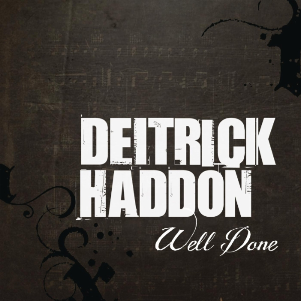 Art for Well Done by Deitrick Haddon