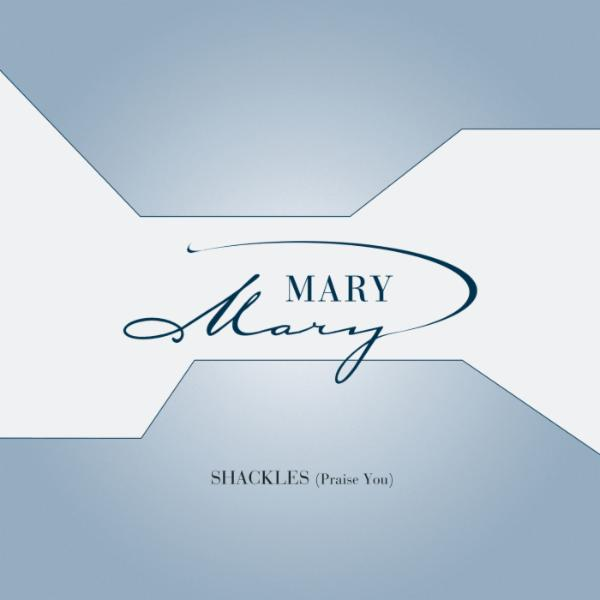 Art for Shackles (Praise You) by Mary Mary