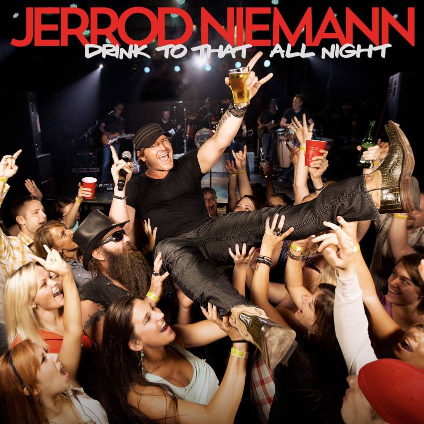 Art for I Can Drink To That All Night by Jerrod Niemann