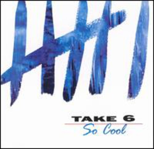 Art for So Cool by Take 6