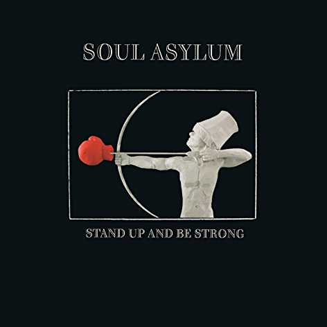 Art for Stand Up And Be Strong (Single Edit) by Soul Asylum