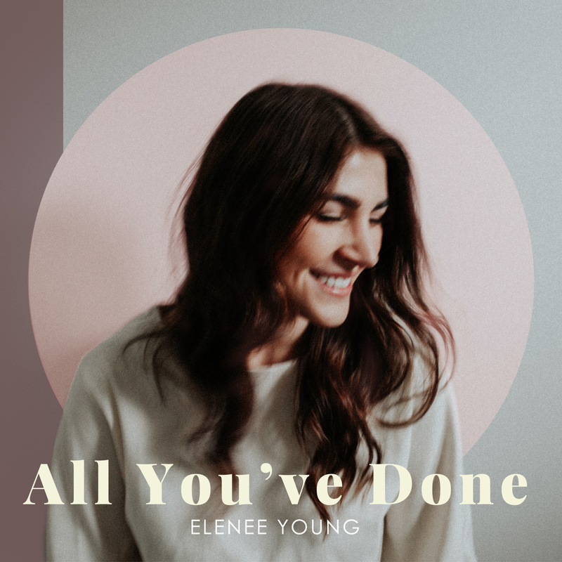 Art for All You've Done by Elenee Young