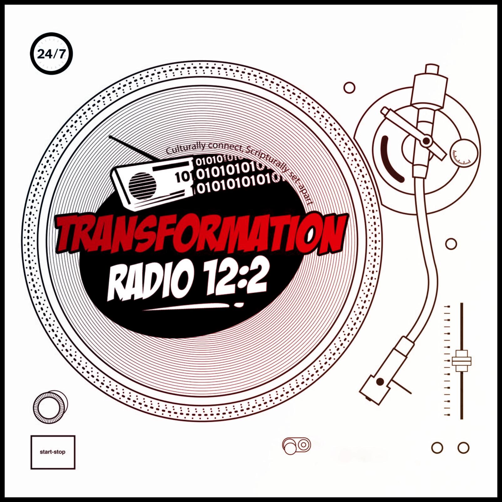 Art for Bangin that Jesus Muzik ALL DAY on Transformation Radio 12 2 by Transformation Radio 12:2