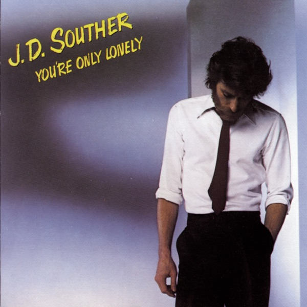 Art for You're Only Lonely by JD Souther