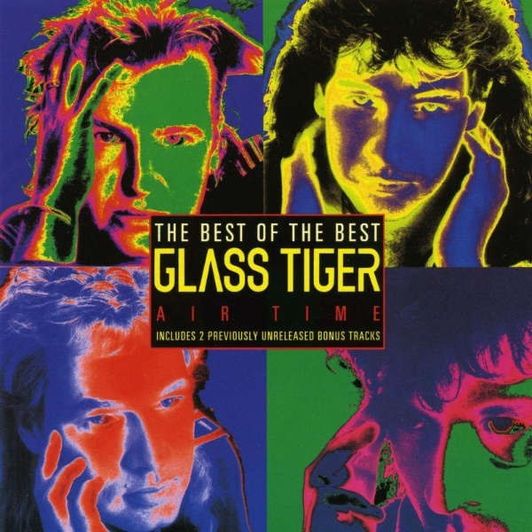 Art for Don't Forget Me (When I'm Gone) by Glass Tiger