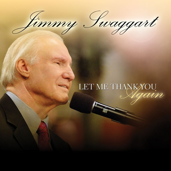 Art for Let Me Thank You Again (Live) by Jimmy Swaggart