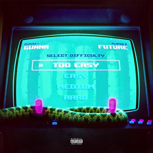 Art for Too Easy (Instrumental) by Gunna Ft. Future