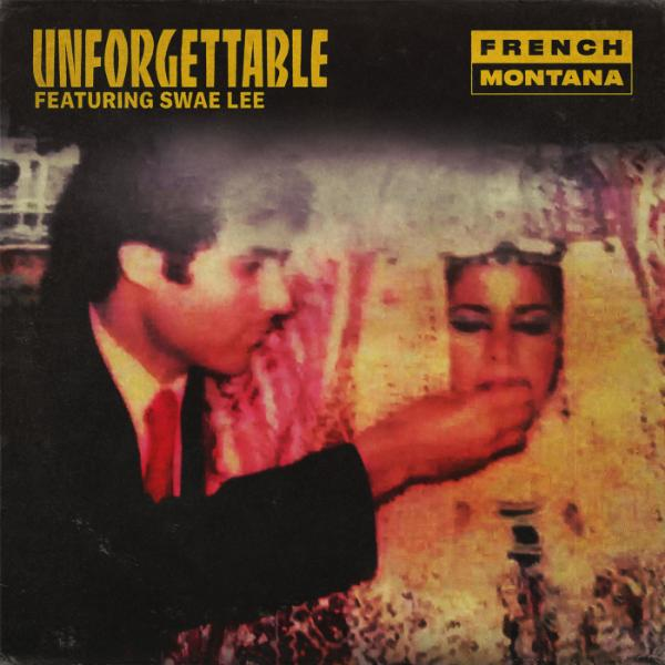 Art for Unforgettable [Clean] by French Montana feat. Swae Lee