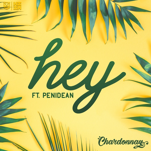 Art for Hey (feat. PeniDean) by Chardonnay