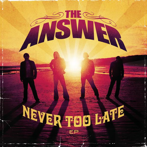 Art for Never Too Late by The Answer