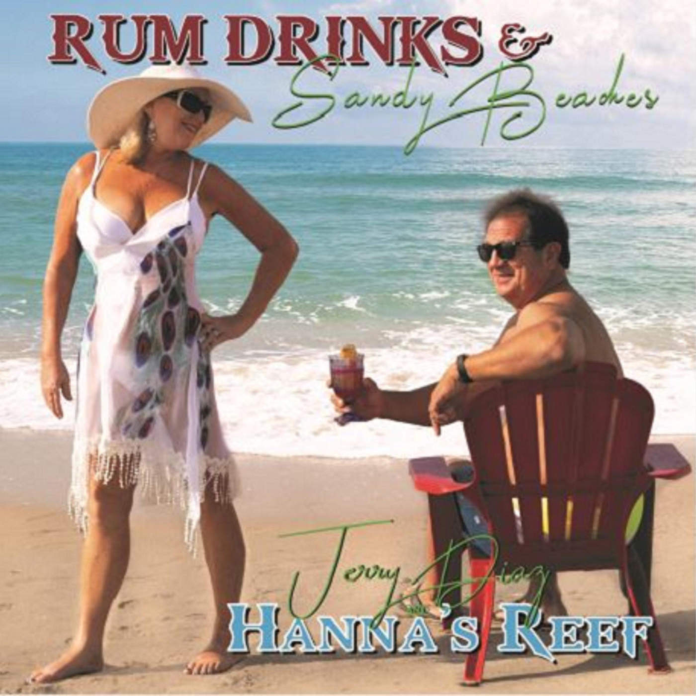 Art for Rum Drinks & Sandy Beaches by Jerry Diaz & Hanna's Reef