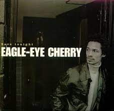 Art for Save Tonight by Eagle-Eye Cherry