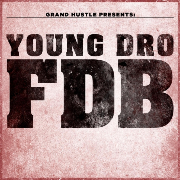 Art for FDB by Young Dro