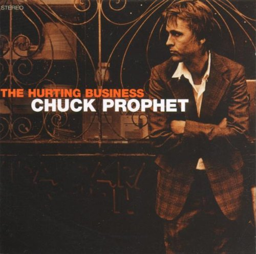 Art for The Hurting Business by Chuck Prophet